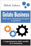 Start-up e marketing innovativo in gelateria